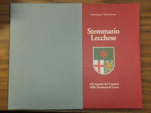Foppoli, Marco / Mezzera, Vittorio: Stemmario Lecchese. Gil stemmi dei Comuni della Provincia di Lecco.