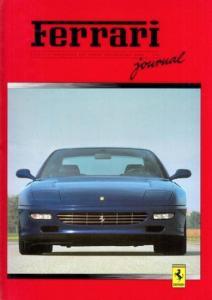 Ferrari Deutschland.- Helmut Mander, Maria Homann, Bernhard Kugel u.a.: Ferrari Journal. Offizielle Publikation der Ferrari Deutschlanbd GmbH.