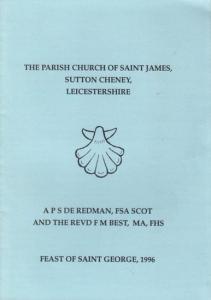 Redman, APS de / Revd. F.M. Best: The parish church of Saint James, Sutton Cheney, Leicestershire.