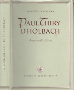 Holbach, Paul Thiry d'. - Naumann, Manfred. - Hrsg.: Krauss, Werner. Paul Thiry D`Holbach. Ausgewählte Texte.