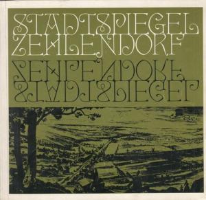 Berlin Zehlendorf. - Flügge, Peter ( Chronik ). Der Stadtspiegel von Zehlendorf. Deutsche Städte im Spiegel ihrer Vergangenheit, Gegenwart und Zukunft.