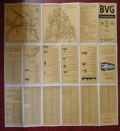 Berliner Verkehrs-Betriebe ( BVG ). - BVG - Liniennetz 1970. U-Bahn, Autobus. Ausgabe Januar 1970. Maßstab 1 : 50 000.