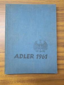 Deutsche Schule Istanbul. - Ayhan Ata / Kaya Ekinci / Tansu Okandan / Erwin Birnmeyer: Adler 1961 Jahrbuch der Deutschen Schule Istanbul Alman Lisesi.
