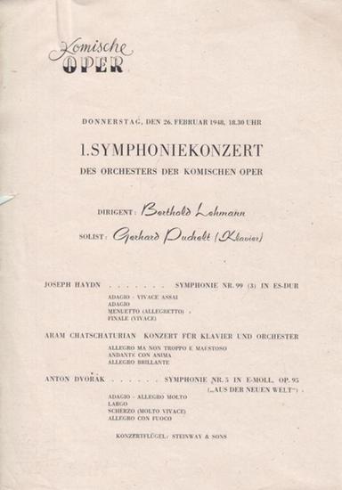 Berlin Komische Oper. - 1. Symphoniekonzert des Orchesters der Komischen Oper. Dirigent: Lehmann, Berthold. Solist / Klavier: Puchelt, Gerhard.