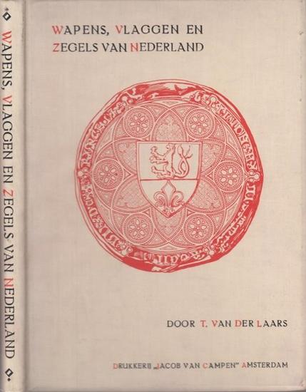 Laars, van der T.: Wapens, Vlaggen en zegels van Nederland, Geschiedkundige biljdragen omtrent wapens van nederland en zijne provincien, van het koninklijk huis, enz. Verzameld door T. van der Laars. Met 15 gekleurde platen en ruim 350 afbeeldingen tussch