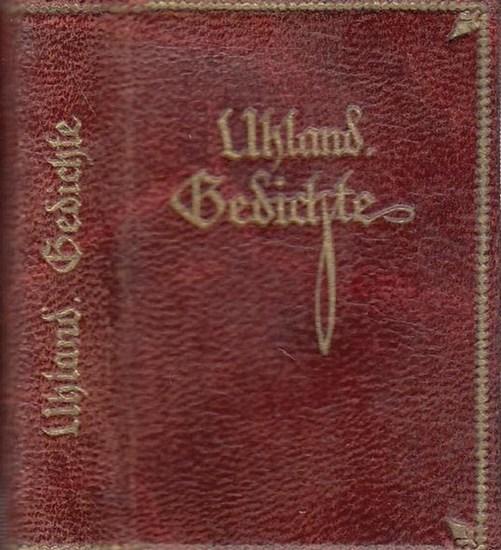 Uhland, Ludwig: Ausgewählte Gedichte.