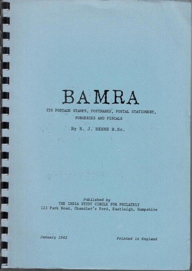 Benns, R. J.: Bamra. Its postage stamps, Postmarks, Postal stationary, Forgeries and Fiscals.