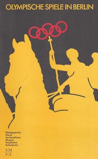 Pädagogischer Dienst der Staatlichen Museen Preußischer Kulturbesitz. Olympische Spiele in Berlin. Olympia 2000.