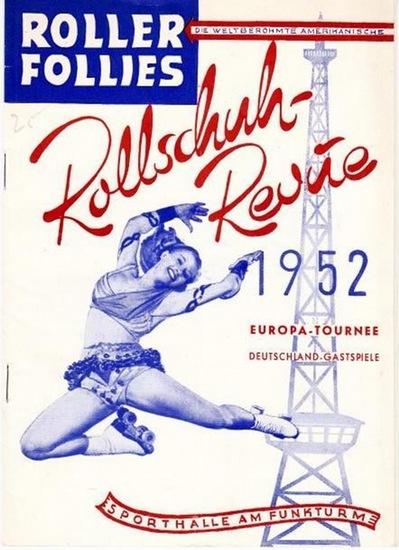Roller Follies - Programmheft zu: Roller Follies. Die weltberühmte amerikanische Rollschuh - Revue. Europa - Tournee, Deutschland - Gastspiele in der Sporthalle am Funkturm, Berlin, Juni 1952.