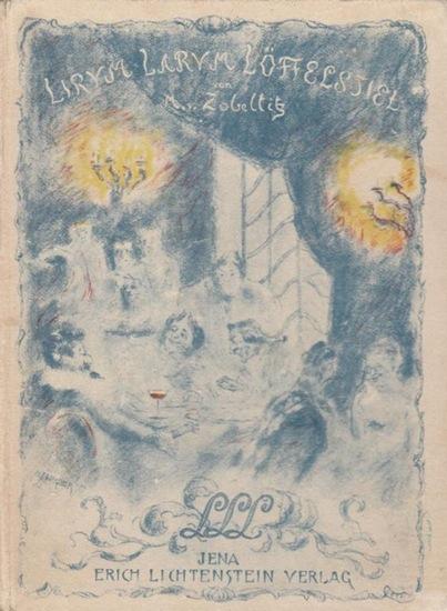 Zobeltitz, Martha von: Lirum Larum Löffelstiel. Gastronomische Plaudereien.