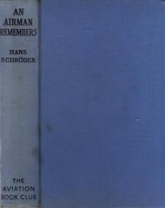 Schröder (Schroder), Hans - Claud W. Sykes (Übers.) An Airman Remembers.