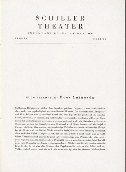 Schillertheater, Berlin. - Boleslaw Barlog (Intendanz). - Calderon de la Barca. - Das Leben ist Traum. Spielzeit 1958 / 1959, Heft 84. Programmheft. Inszenierung: Werner Düggelin, mit u.a.: Rudolf Fernau, Thomas Holtzmann, Siegmar Schneider, Eva-Kathar...