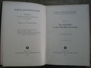 Kleinschmidt, B.: Das Schleifen in der Metallbearbeitung (= Schleif- und Poliertechnik. Handbuch des gesamten Schleif- und Polierwesens, Band 1).
