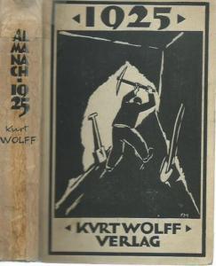Wolff, Kurt in München. - 1925. Ein Almanach für Kunst und Dichtung aus dem Kurt Wolff Verlag.