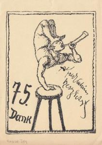 Kubin, Alfred (1877 - 1959): 75. Dank Alfred Kubin herzlichst. ( Dankkarte in Strichätzung. Aus Paul Raabe 'Alfred Kubin. Leben, Werk, Wirkung', 1957, Hamburg, Rowohlt Verlag) Motiv: Auf einem Schemel macht ein Akrobat Handstand, mit der eine...