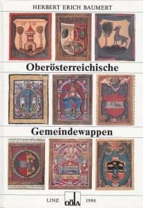 Baumert, Herbert Erich: Oberösterreichische Gemeindewappen (= Ergänzungsband zu den Mitteilungen des Oberösterreichischen Landesarchivs, 8).