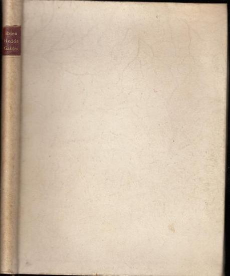 Ibsen, Henrik: Hedda Gabler. Schauspiel in vier (4) Aufzügen.