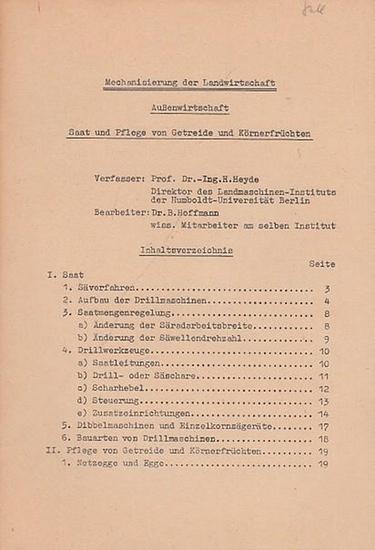 Heyde, H.: Saat und Pflege von Getreide und Körnerfrüchten (Mechanisierung der Landwirtschaft - Außenwirtschaft).