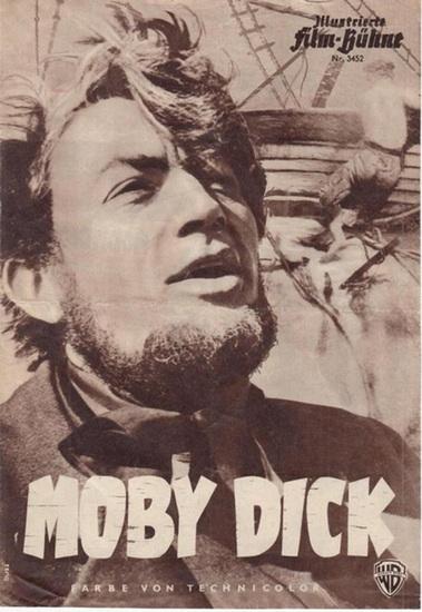 Illustrierte Filmbühne. - Illustrierte Film - Bühne. Nr. 3452. Moby Dick. Besetzung: Gregory Peck, Orson Welles, Richard Basehart und vielen anderen.