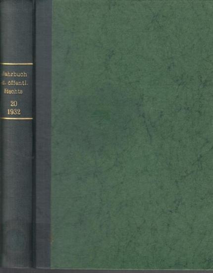 Koellreutter, Otto / Bruns, Viktor / Triepel, Heinrich: Jahrbuch des Öffentlichen Rechts der Gegenwart. Band 20 / 1932.
