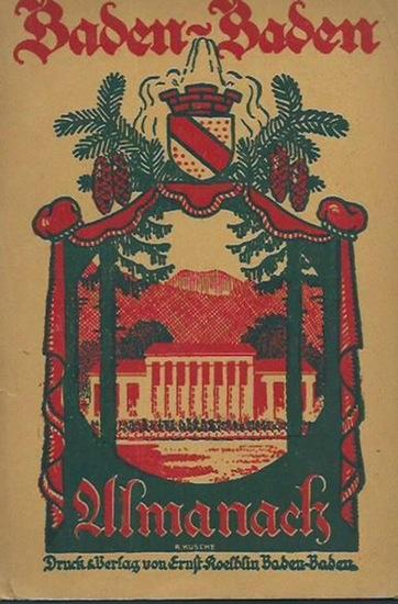 Baden - Baden. - Koelblin, Ernst (Herausgeber): Almanach von Baden - Baden.