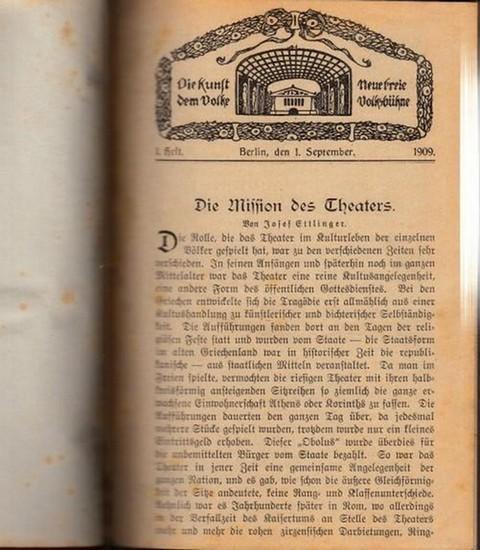 Neue Freie Volksbühne.- Neue Freie Volksbühne. Die Kunst dem Volke. Sammelband mit 4 Jahrgängen. Enthalten sind die Ausgaben Heft 1, vom 1. September 1909 - Heft 6 vom 1. Juli 1913.