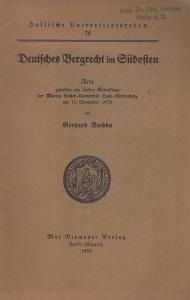 Buchda, Gerhard: Deutsches Bergrecht im Südosten. Rede gehalten am Luther - Gedenktage der Martin Luther - Universität Halle - Wittenberg am 10. Novemer 1938.
