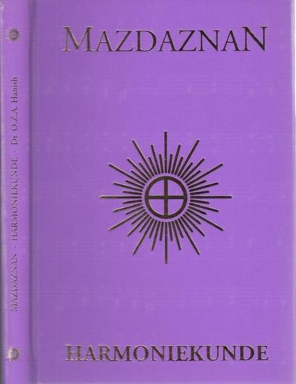 Mazdaznan - O.Z.A. Hanish (Begr.) - Otto Rauth (Bearb./ Hrsg.): Mazdaznan - Harmoniekunde.