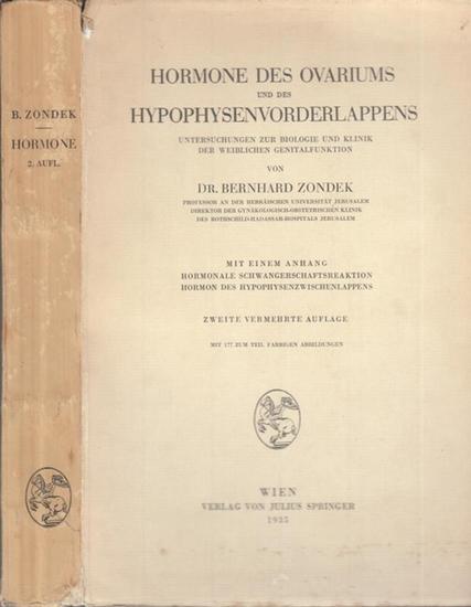 Zondek, Bernhard: Hormone des Ovariums und des Hypophysenvorderlappens. Untersuchungen zur Biologie und Klinik der weiblichen Genitalfunktion