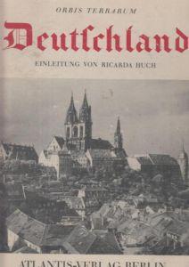 Orbis Terrarum - Ricarda Huch (Einltg.) - Martin Hürlimann (Hrsg.) - F. Lampe - Walther Meier (Text): Orbis Terrarum - Deutschland. Landschaft und Baukunst.