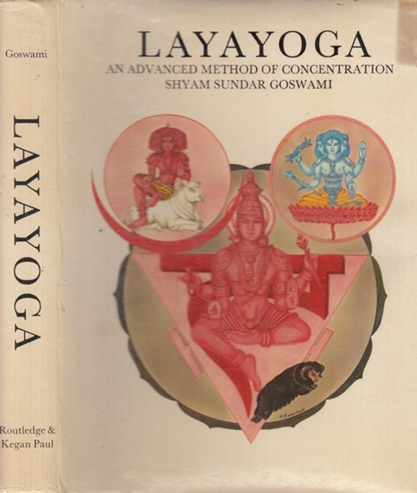 Goswami, Shyam Sundar - Saraswati, A.K. (Foreword): Layayoga - An advanced method of concentration.