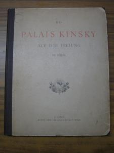 Ilg, Albert (Text) - J. Löwy (Fotos): Das Palais Kinsky auf der Freiung in Wien. Dreissig Tafeln in Lichtdruck.