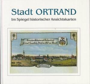 Ortrand. - Wotran. - Kißro, Reinhard: Stadt Ortrand. Band II separat. Im Spiegel historischer Ansichtskarten.