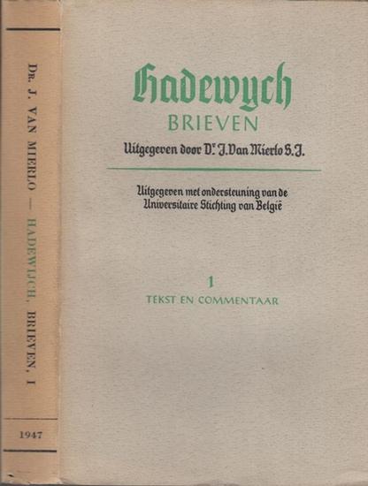 Hadewijch. - Mierlo, J. van: Hadewijch, Brieven. I. Tekst en commentar (= Leuvense studien en Tekstuitgaven).