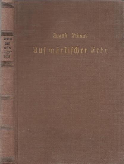 Trinius, August: Auf märkischer Erde.