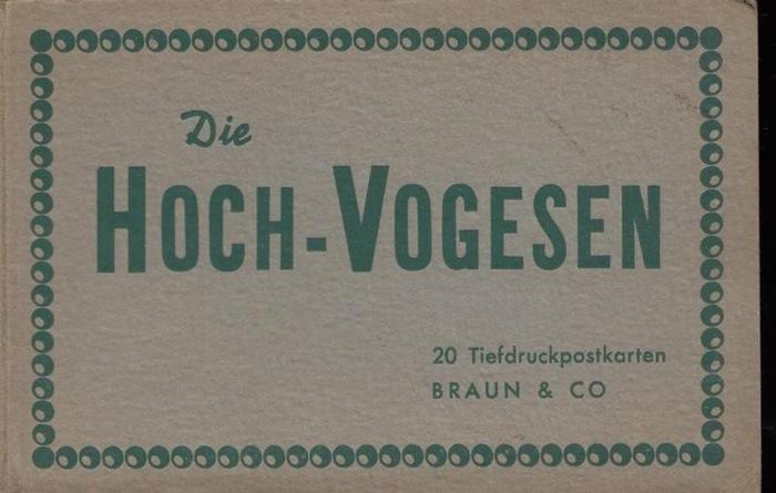 Vogesen.- Die Hoch-Vogesen. 20 Tiefdruckpostkarten.