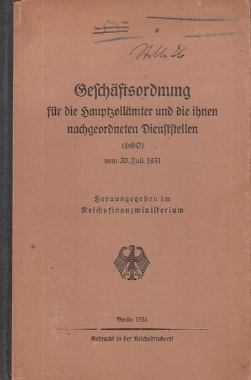 Reichsfinanzministerium (Hrsg.): Geschäftsordnung für die Hauptzollämter und die ihnen nachgeordneteten Dienststellen (HZO) vom 20. Juli 1931.