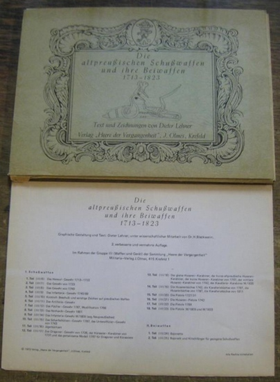 Lehner, Dieter (Text und Zeichnungen): Die altpreußischen Schußwaffen und ihre Beiwaffen 1713 - 1823.