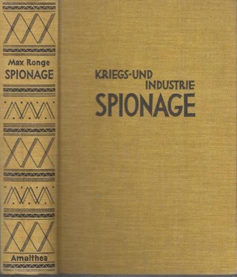 Ronge, Max: Zwölf Jahre Kundschaftsdienst. Kriegs- und Industriespionage.
