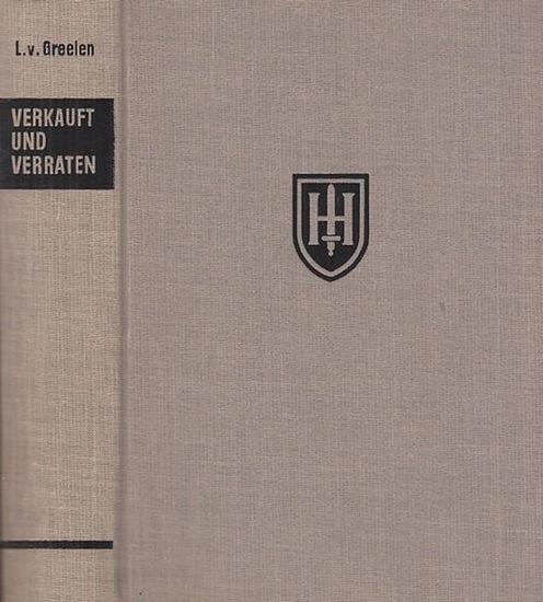 Greelen, Lothar van: Verkauft und verraten. Westfront 1944.