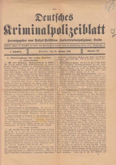 Polizei-Präsidium, Landeskriminalpolizei Berlin (Hrsg): Deutsches Kriminalpolizeiblatt. 3. Jg., Nr. 577 vom 28. Februar 1930.