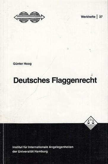 Hoog, Günter: Deutsches Flaggenrecht. Die staatlichen Flaggen der Bundesrepublik Deutschland und ihre Verwendung (= Werkhefte des Instituts für Internationale Angelegenheiten der Universität Hamburg, Heft 37).