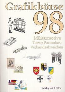 Grafikbörse 1998. - Breuer, Georg Computerpublishing (Hrsg.): Grafikbörse ' 98. Militärmotive - Grafiken -Texte - Formulare - Interne Verbandsabzeichen.