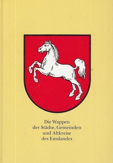 Emsland. - Fettweis, Hanns: Die Wappen der Städte, Gemeinden und Altkreise des Emslandes.