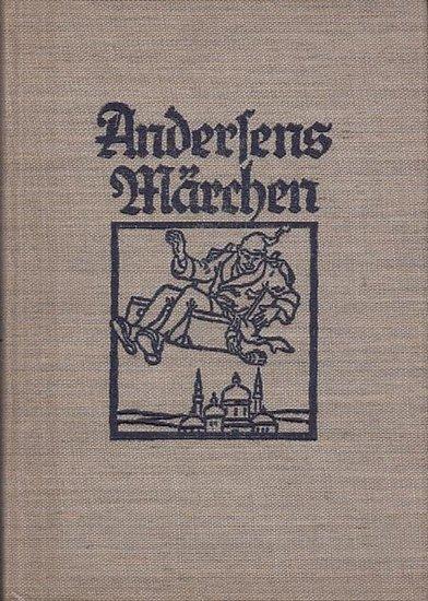 Andersen, Hans Christian 8Text) / Else Wenz - Vietor (Illustrationen): Andersens Märchen. Mit farbigen Bildern von Else Wenz - Vietor. 0