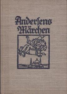Andersen, Hans Christian 8Text) / Else Wenz - Vietor (Illustrationen): Andersens Märchen. Mit farbigen Bildern von Else Wenz - Vietor.