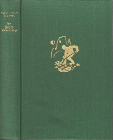 Vorarlberg. - Vonbun, Franz Josef: Die Sagen Vorarlbergs. Mit Beiträgen aus Liechtenstein. Auf Grund der Ausgabe von Hermann Sander (1889) neu bearbeitet und herausgegeben von Dr. Richard Beitl.