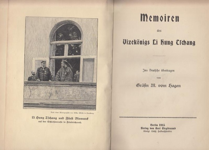 Li Hung Tschang - M. vom Hagen (Übers.): Memoiren des Vizekönigs Li Hung Tschang ( Li Hongzhang ). Ins Deutsche übertragen von Gräfin M. vom Hagen.