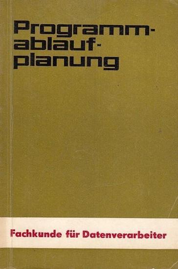 Menge, Elfriede / Weber, Peter: Programmablaufplanung. Fachkunde für Datenverarbeiter.