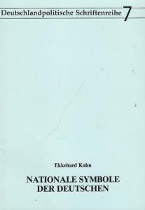 Kuhn, Ekkehard. - Hrsg.: Bund der Vertriebenen. - Nationale Symbole der Deutschen (= Deutschlandpolitische Schriftenreihe, Band 7). Aus dem Inhalt: Vom ' Lied der Deutschen ' zur Nationalhymne / Das ' Lied der Deutschen ' nach dem Zwei